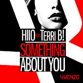 Something About You by HIIO