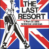 A Way of Life Skinhead Anthems by The Last Resort