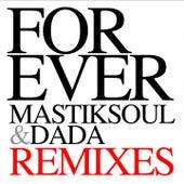 Forever Remixes von DADA