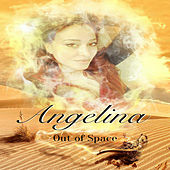 Out Of Space by Angelina