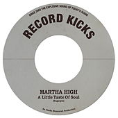 A Little Taste of Soul / Unwind Yourself van Martha High