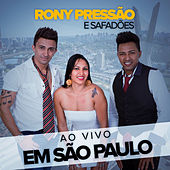 Ao Vivo em São Paulo (Ao Vivo) de Rony Pressão e Safadões
