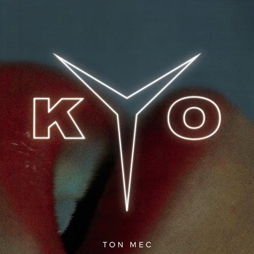 Ton mec by Kyo