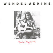Feet On the Ground by Wendel Adkins