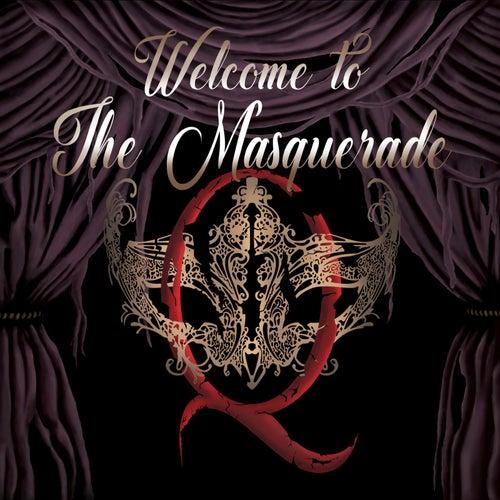 Welcome to the Masquerade by Masquerade