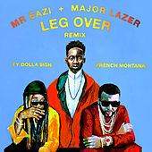 Leg Over (feat. French Montana & Ty Dolla $ign) [Remix] von Major Lazer