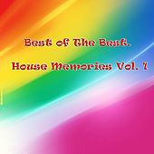 Best of The Best. House Memories, Vol. 1 - EP by Various Artists