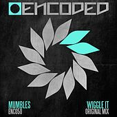Wiggle It by Mumbles