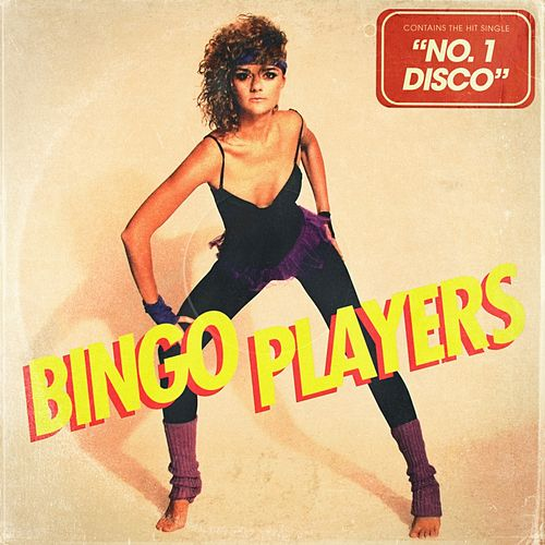 No. 1 Disco by Bingo Players