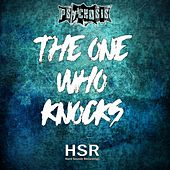 The One Who Knocks by Psychosis