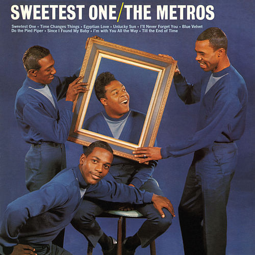 Sweetest One by The Metros