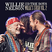 Willie and the Boys: Willie's Stash Vol. 2 de Willie Nelson