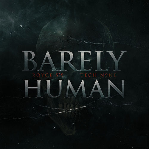 Barely Human (Radio Edit) by Royce Da 5'9