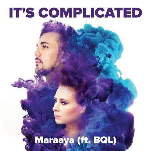 It's Complicated (feat. BQL) von Maraaya