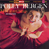 My Heart Sings (Expanded Edition) by Polly Bergen