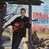Folk Country Classics de George Hamilton IV