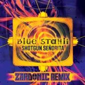 Shotgun Senorita (Zardonic Remix) de Blue Stahli