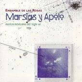 Marsias y Apolo: Música Mexicana del Siglo XX de Ensamble de las Rosas