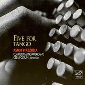 Five for Tango by César Olguín