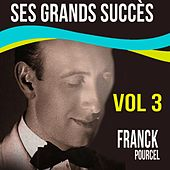 Franck Pourcel - Ses Grands Succès, Vol. 3 by Franck Pourcel