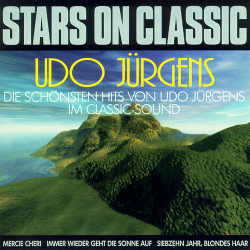 Stars on Classic - Udo Jürgens by Classic Dream Orchestra