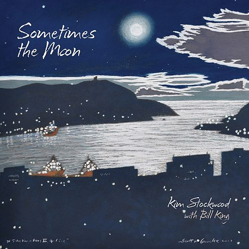 Sometimes the Moon by Kim Stockwood
