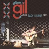 Back In Bahia (Ao Vivo) von Gilberto Gil