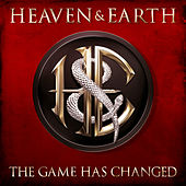 The Game Has Changed de Heaven & Earth