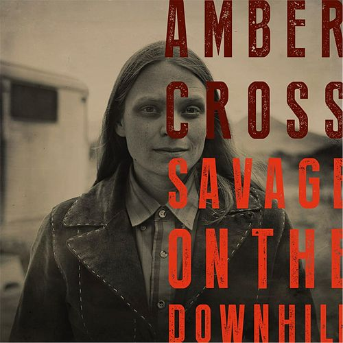 Savage on the Downhill by Amber Cross