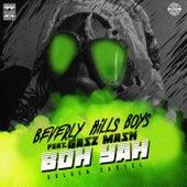 Boh Yah von Beverly Hills Boys