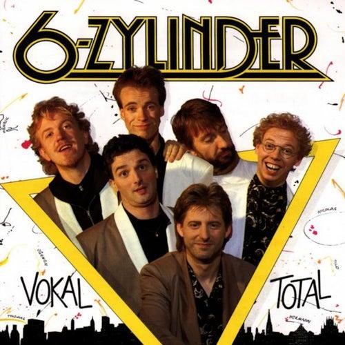 Vokal Total by 6-Zylinder