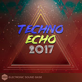 Techno Echo 2017 de Various Artists