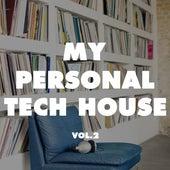 My Personal Tech House, Vol. 2 de Various Artists