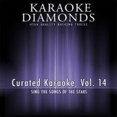 Curated Karaoke, Vol. 14 by Karaoke - Diamonds