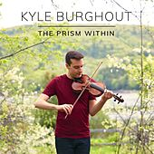 The Prism Within by Kyle Burghout