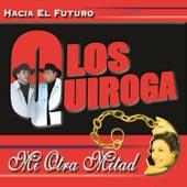 Hacia el Futuro by Quiroga
