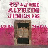 Homenaje a José Alfredo Jiménez by María Luisa Landin