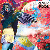 Forever Fool by The Harpoonist & The Axe Murderer