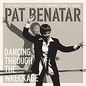 Dancing Through the Wreckage (From