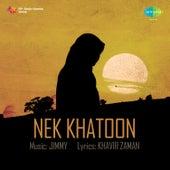 Nek Khatoon (Original Motion Picture Soundtrack) by Various Artists