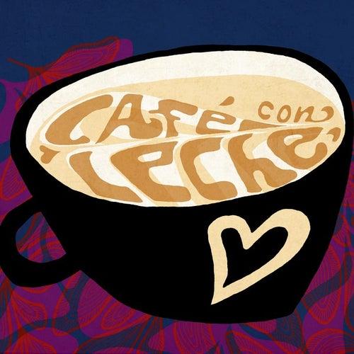 Café Con Leche by Various Artists