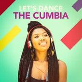 Let's Dance the Cumbia de Various Artists