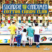Cotton Candy Club de Sugarpie And The Candymen
