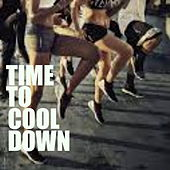 Time To Cool Down de Various Artists