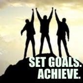 Set Goals. Achieve. de Various Artists