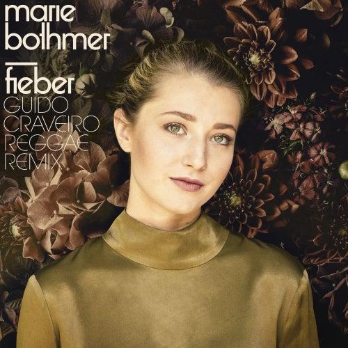Fieber (Guido Craveiro Reggae Remix) von Marie Bothmer