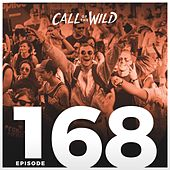 Monstercat: Call of the Wild EP. 168 by Monstercat