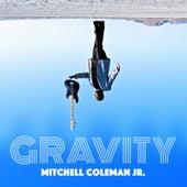 Gravity de Mitchell Coleman Jr
