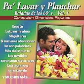 Coleccion Grandes Figuras - Pa Lavar y Planchar by Various Artists