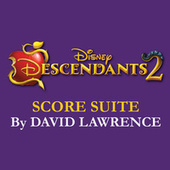Descendants 2 Score Suite (From